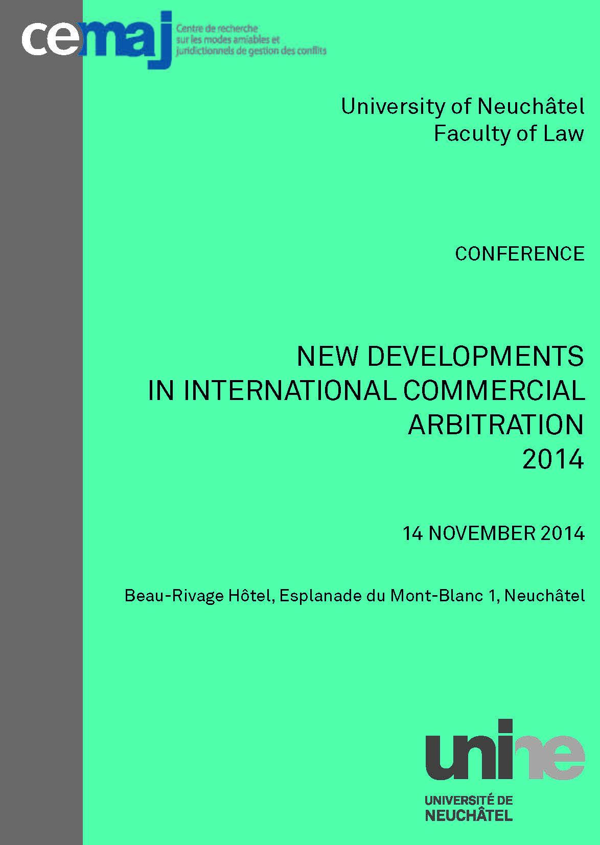 New Developments in International Commercial Arbitration 2014