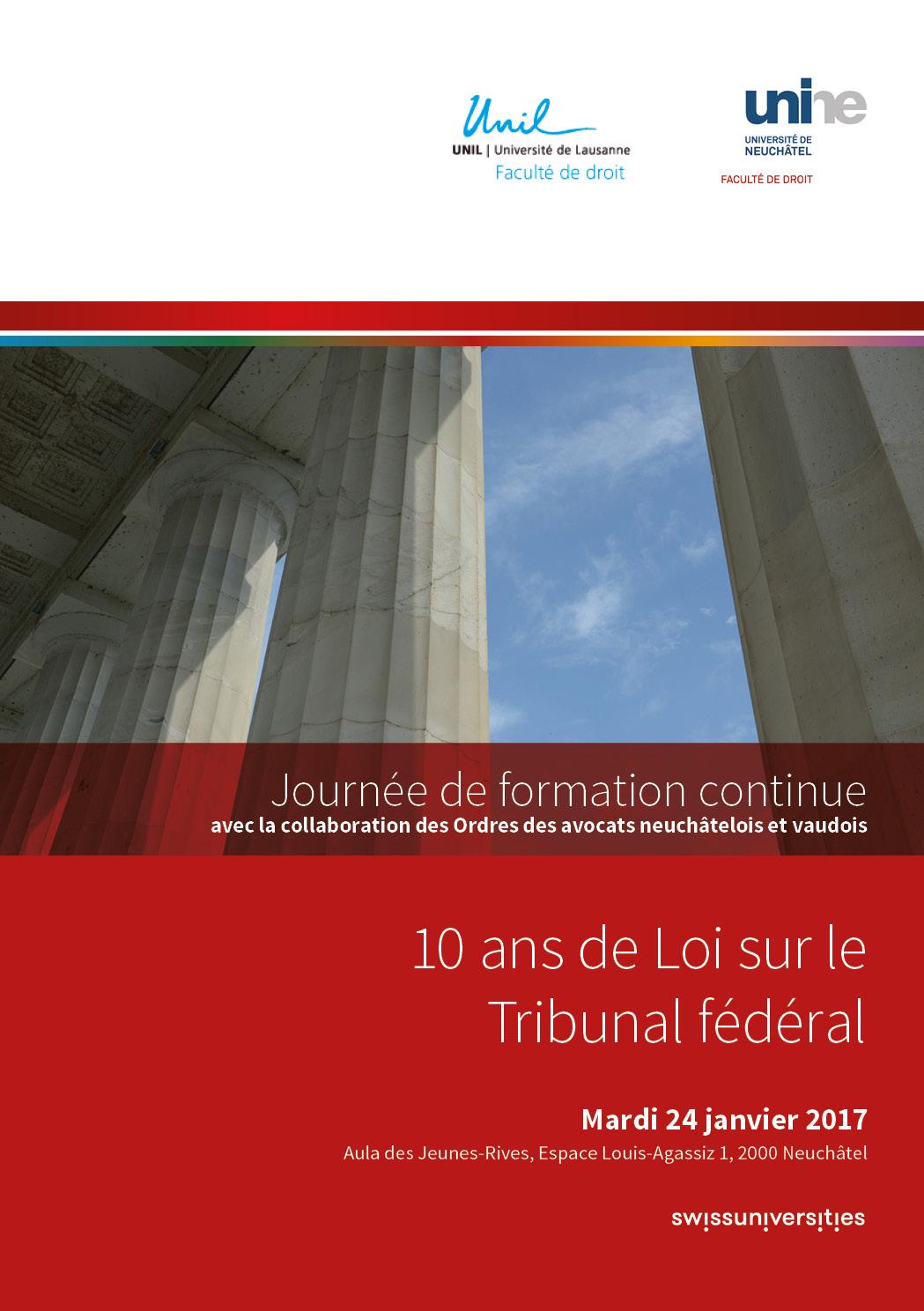 10 ans de Loi sur le Tribunal fédéral