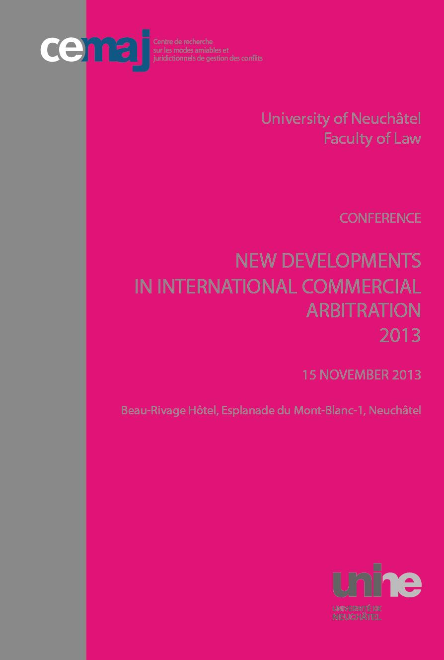 New Developments In International Commercial Arbitration 2013