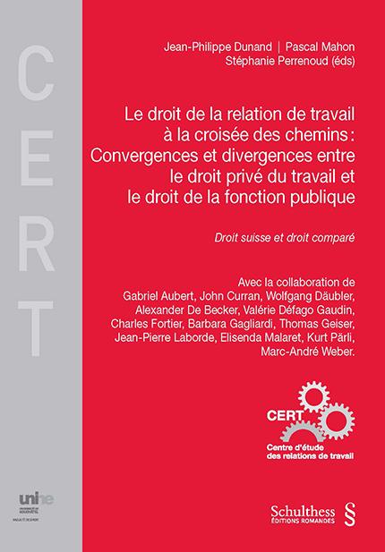 Le droit de la relation de travail à la croisée des chemins : Convergences et divergences entre le droit privé du travail et le droit de la fonction publique