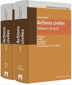 Commentaire pratique Actions civiles - Volume I : CC & LP et Volume II : CO