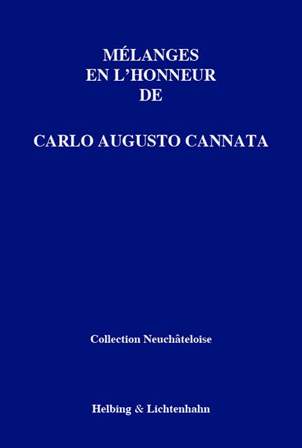Mélanges en l'honneur de Carlo Augusto Cannata