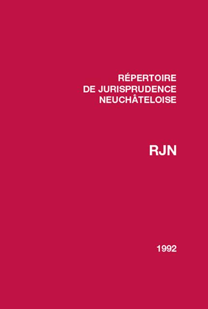 Recueil de jurisprudence neuchâteloise 1992