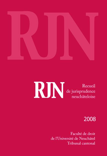 Recueil de jurisprudence neuchâteloise 2008