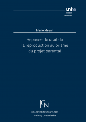 Repenser le droit de la reproduction au prisme du projet parental
