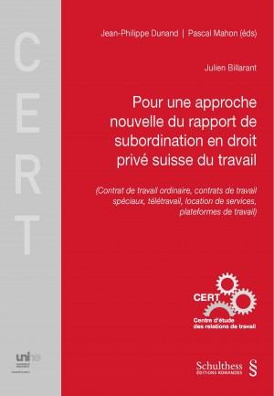 Pour une approche nouvelle du rapport de subordination en droit privé suisse du travail